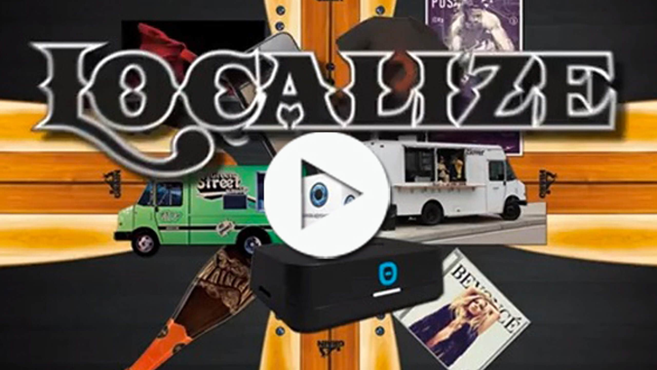 LOCALIZE VIDEO